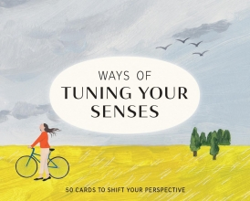 , Ways of Tuning Your Senses