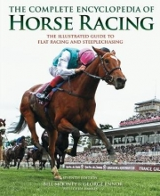 Bill Mooney The Complete Encyclopedia of Horse Racing