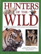 Bright, Michael Hunters of the Wild