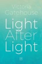 Victoria Gatehouse Light After Light