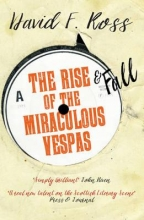 Ross, David F. Rise & Fall of the Miraculous Vespas