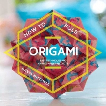 David Mitchell How to Fold Origami