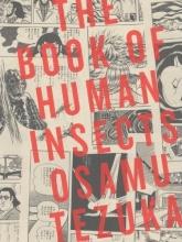 Tezuka, Osamu The Book of Human Insects