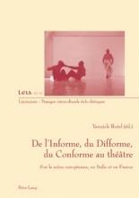 Yannick Butel de l`Informe, Du Difforme, Du Conforme Au Theatre