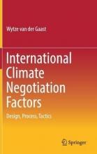 Gaast, Wytze van der International Climate Negotiation Factors