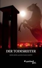 Maria Nord und Wolfgang Kamper Der Todesreiter