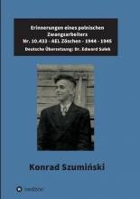 Dr. Sulek, Edward Erinnerungen eines polnischen Zwangsarbeiters