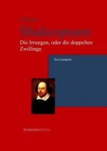Shakespeare, William Die Irrungen, oder die doppelten Zwillinge