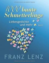 Lenz, Franz 1000 bunte Schmetterlinge - I
