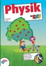Holst, Friedrich Physik für Kids
