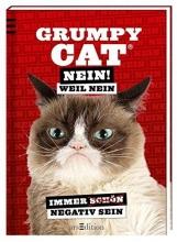 Grumpy Cat Grumpy Cat: Nein! Weil Nein