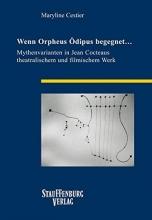 Cestier, Maryline Wenn Orpheus  Ödipus begegnet...