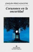 Azaistre, Joaquin Pérez Corazones en la oscuridad Hearts in the Darkness