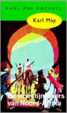 Karl May , De woestijnrovers van Noord-Afrika