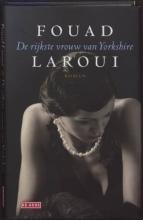 Fouad  Laroui De rijkste vrouw van Yorkshire