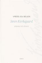 Søren  Kierkegaard, J. de Silentio Vrees en beven