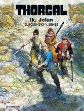 Rosinski,,Grzegorz/ Sente,,Yves Thorgal 30