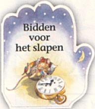 A.  Parry, L.  Parry, G.  Hoekstra Rijmpjes en gebedjes Bidden voor het slapen