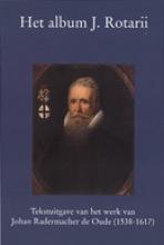 J.  Radermacher Het album J. Rotarii