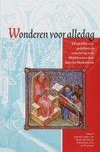 J. van Moolenbroek , Wonderen voor alledag