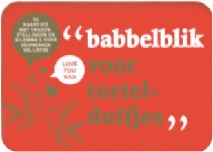 , Babbelblikken voor tortelduifjes