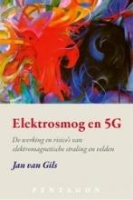 Jan van Gils , Elektrosmog en 5G