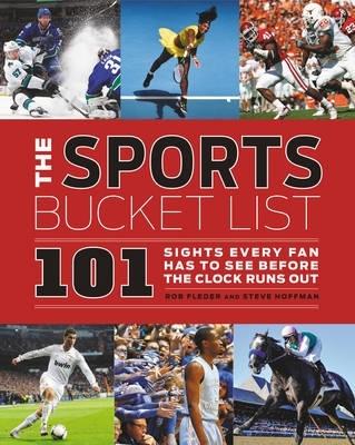 Rob Fleder,   Steven Hoffman,The Sports Bucket List