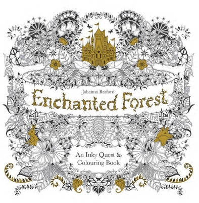 Basford, Johanna,Enchanted Forest: An Inky Quest and Colouring Book