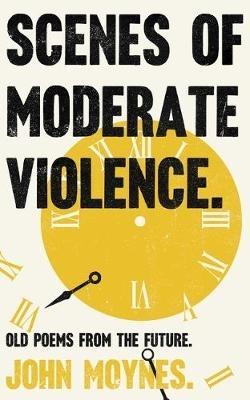John Moynes,Scenes of Moderate Violence