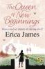 Erica James, Queen of New Beginnings
