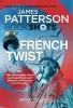 Patterson, James, French Twist