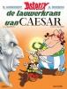 <b>R. Goscinny en A. Uderzo</b>,De lauwerkrans van Caesar