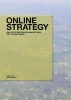 Boé, Simon, Online Strategy - Das 10x10 des Online-Marketings, SEO, Social Media
