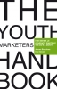 <b>Jeroen Boschma, Inez Groen</b>,The Youth Marketers Handboek