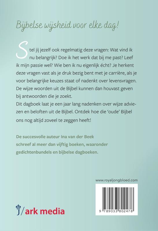Ina van der Beek,Wijsheid