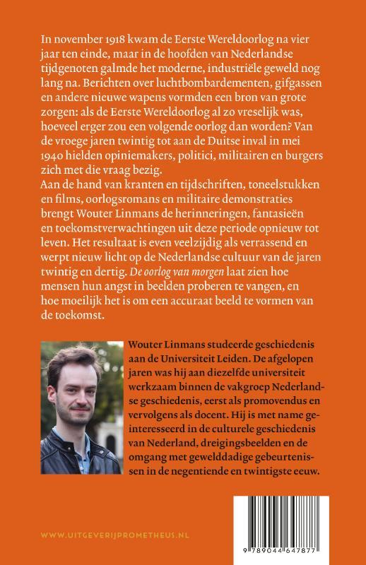 Wouter Linmans,De oorlog van morgen