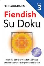 Times Fiendish Su Doku Book 3
