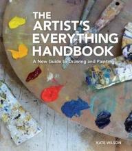 Wilson, Kate The Artist`s Everything Handbook