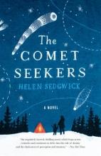 Sedgwick, Helen The Comet Seekers
