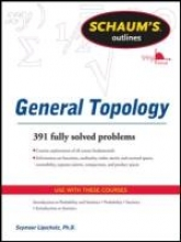 Seymour Lipschutz Schaum`s Outline of General Topology