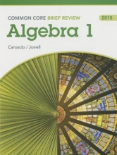 Brief Review Math 2015 Common Core Algebra 1 Student Edition Grade 9/12