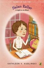 Kudlinski, Kathleen V. Helen Keller