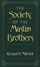 Richard P. Mitchell The Society of the Muslim Brothers