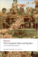 Horace,   David (Professor Emeritus of Latin at the University of Newcastle upon Tyne & Leverhulme Emeritus Fellow) West The Complete Odes and Epodes