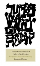 Harshav, Benjamin Three Thousand Years of Hebrew Verse - Encounters of Sound and Meaning