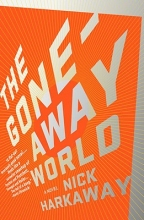 Harkaway, Nick The Gone-Away World