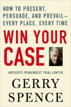 Spence, Gerry Win Your Case