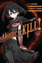 Takahiro,   Tashiro, Tetsuya Akame Ga Kill! 5