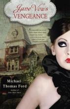 Ford, Michael Thomas Jane Vows Vengeance