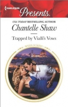 Shaw, Chantelle Trapped by Vialli`s Vows